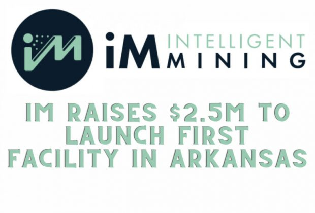 iM Intelligent Mining Raises $2.5M to Launch First Facility in Arkansas